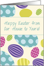 From Our House to Yours Easter Colorful Eggs card