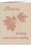Thank You for being part of our wedding, Fall Leaves, Autumn card