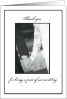 Thank You for being A PART OF our Wedding, Black and White Collection card