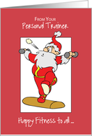 From Personal Trainer to Clients Fitness Exercise Christmas with Sant card