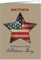 Custom Name, Matthew, Happy Veterans Day, Old Flag Star card