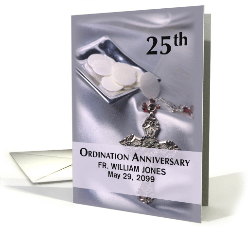 Personalize Name, Date, 25th Ordination Anniversary Cross Host card