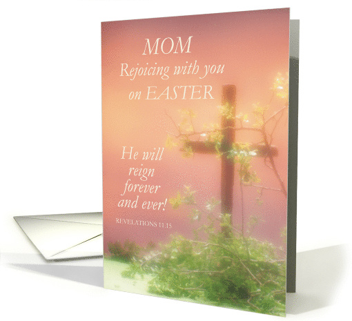 Mom, Joy of Easter, Religious with Cross card (1368478)