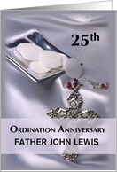 Custom, Personalize 25th Ordination Anniversary, Cross, Host, Silver card