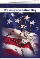 Labor Day Patriotic Flag and Cross with Rosary, Religious card
