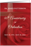 Invitation Priest 40th Anniversary Ordination Red Rose, Cross card
