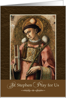 St. Stephen Pray For Us card