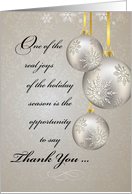Business Thank You and Holiday Greetings with Silver & Gold Ornaments card