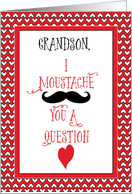Grandson Mustache Valentine's Day with Red Hearts card
