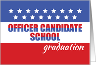 OCS, Officer Candidate School Graduation Congratulations with Stars card