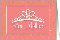 Step Mother Birthday with Crown and Gold-Look Dots on Peach card