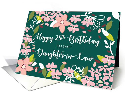 Daughter-in-Law 25th Birthday Green Flowers card (1584454)