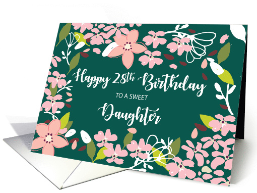 Daughter 28th Birthday Green Flowers card (1585076)