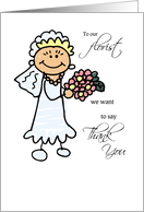 Thank You to Florist, Bride with Pink Bouquet, Wedding Stick Figures card