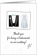 Thank You for Bridesmaid with Wedding Dress and Tuxedo Illustration card