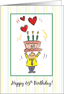Happy 65th Birthday for Man with Hearts, Candles, Cake and Little Man card