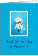 Thank you for being my Bridesmaid, Wedding, Daisies card