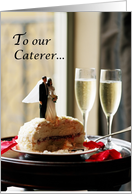 Caterer, Thank You, Groom and Birde on Cake with Champagne Flutes card