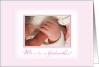 Will you be my Godmother? Baby Girl Baptism with Hands, Religious card
