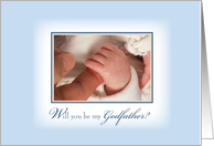 Will you be my GODFATHER? Baby Boy Baptism with Hands, Religious card