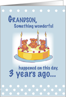 Grandson 3rd Birthday With Teddy Bears Candles And Cake Card