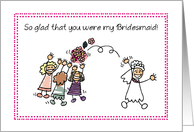 Bridesmaid Thank You with Stick Figures, Wedding card