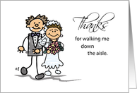 Friend, Thanks for Walking Me Down the Aisle, Stick Figure Drawings card