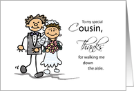 Cousin, Thanks for Walking Me Down the Aisle, Stick Figure Drawings card