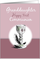 Chalice, Granddaughter First Communion, Pink, Religious card