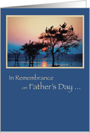 In Remembrance on Father's Day, Trees in Water, With Sunset and Birds card