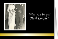 Will you be our Host Couple Wedding Invitation card