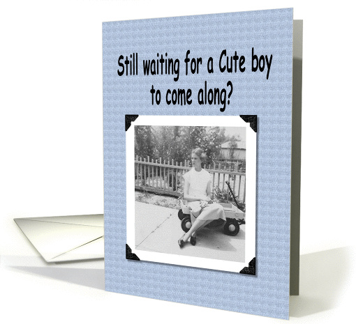 Still Waiting for a man? card (248813)