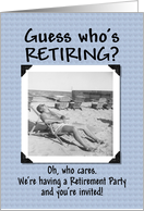 Guess who's Retiring? - invitation card