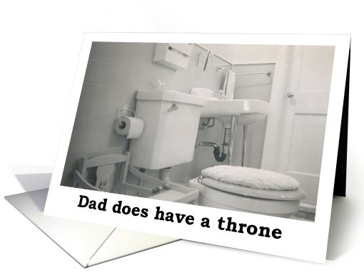 Dad's Throne - Fathers day card (412406)