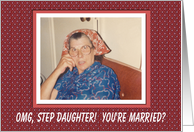 Step Daughter Marriage wedding Congratulations - FUNNY card
