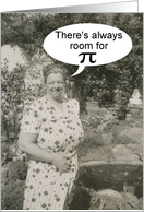 Pi Day room for Pie - FUNNY card