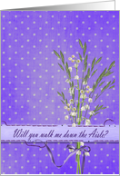 Walk me down the aisle invitation with lily of the valley bouquet card