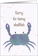 Sorry for Being Selfish Pun Humor with Crab Blank Inside card
