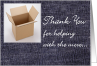 Thank You - For Helping With The Move card