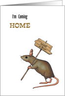 I Am Coming Home: Mouse Carrying Sign: Home Or Bust card