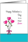 For Sister Valentine's Day Greeting Card-Heart Flowers-Custom Text card