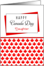 For Daughter Canada Day Greeting Card - Maple Leaf Background card