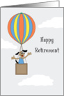 Retirement Greeting Card - Dog in Hot Air Balloon Enjoying Retirement card