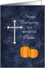 For Pastor Thanksgiving Card-Cross and Two Pumpkins card