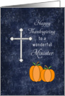For Minister Thanksgiving Card-Cross and Two Pumpkins card