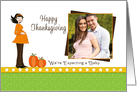 From Expectant New Parents Thanksgiving Photo Card-Pregnant-Custom card
