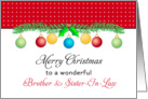 For Brother & Sister-In-Law Christmas Card-Merry Christmas-Ornaments card