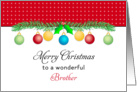 For Brother Christmas Card-Merry Christmas-Ornaments card