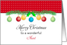 For Aunt Christmas Card-Merry Christmas-Ornaments card