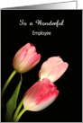For Employee Thank You Greeting Card with Three-3-Pink Tulips card